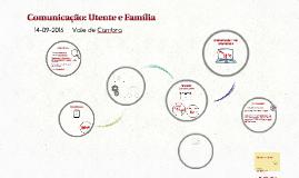 Comunicação: Utente e Família