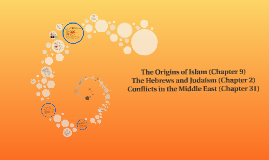 The Origins of Islam (Chapter 9)