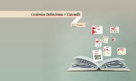 Cerámica Patlachique y Tzacualli