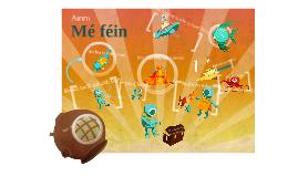"""Copy of Tionscnamh """"mé féin"""""""