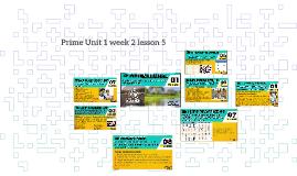 Prime Unit 1 week 2 lesson 5