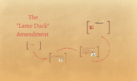 """Lame Duck"" Amendment"