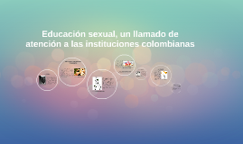 Educación sexual, un llamado de atención a las instituciones