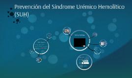 Prevención del Síndrome Urémico Hemolítico (SUH)