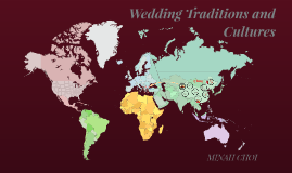 Wedding Traditions and Cultures