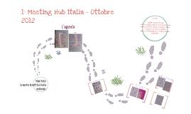 Meeting Hub Italia - 5/7 ottobre 2012