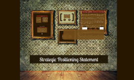 Copy of Strategic Positioning Statement