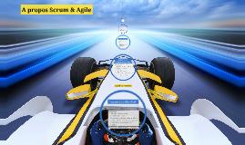 A propos Scrum & Agile