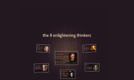 the 8 enlightening thinkers