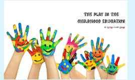 The play in the childhood education