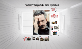 Benjamin - Arte e política