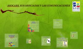ASOCARS, SUS ASOCIADAS Y LAS COMUNICACIONES