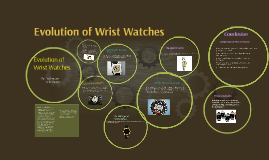 Copy of Evolution of Wrist Watches