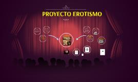 Copy of EROTISMO