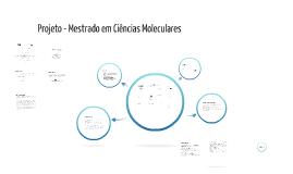 Projeto - Mestrado em Ciências Moleculares