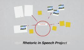 Rhetoric in Speech Project
