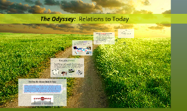 Copy of The Odyssey:  Relations to Today