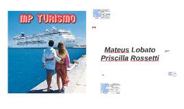 Plano de viagens (Mateus e Priscila)