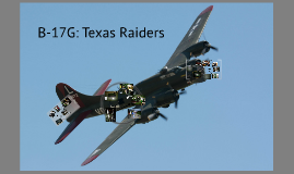 B-17G: Texas Raiders