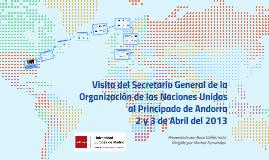 Copy of PFG RVI: Visita Secretario General de la ONU a Andorra
