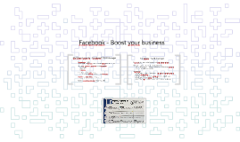 Facebook - Boost your business