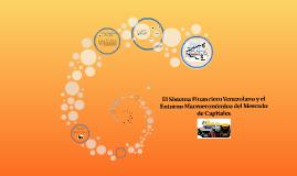 El Sistema Financiero Venezolano y el Entorno Macroeconómico