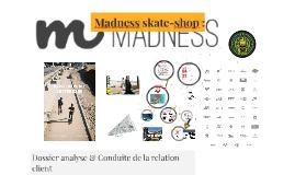 Madness skate-shop :