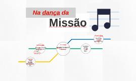 Na dança da Missão