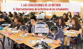 2. DH Las Concepciones de la Historia: Representaciones de los alumnos sobre la Historia