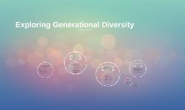 Exploring Generational Diversity