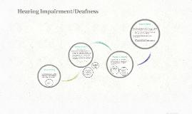 Hearing Impairment/Deafness