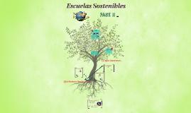 Escuelas Sostenibles. Fase II