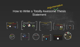 Copy of How to Write a Totally Awesome Thesis Statement