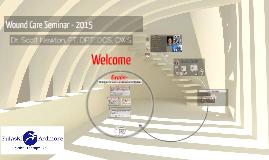 Wound Care Seminar - 2015