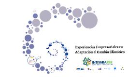 Experiencias empresariales en Adaptación al Cambio Climático