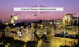 Linea de Tiempo: Babilonia-Asiria