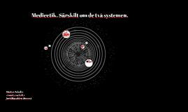 Medierätt: Medieetik & särskilt om de två systemen