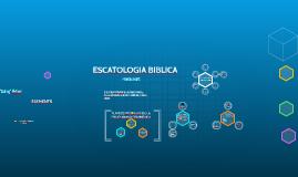 ESCATOLOGIA BIBLICA