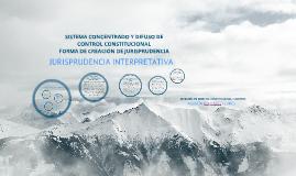 Copy of SISTEMA CONCENTRADO Y DIFUSO DEL CONTROL CONSTITUCIONAL