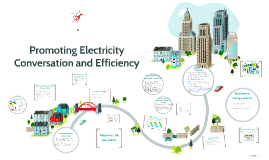 Promoting Electricity Conservation and Efficiency