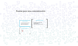 Pautas para una comunicación efectiva