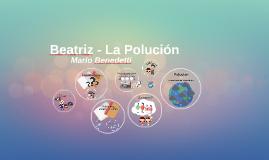 Beatriz - La Polución