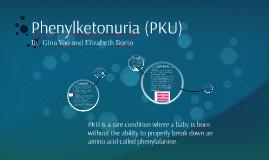 Phenylketonuria (PKU)