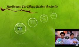 Marijuana: The Truth Behind the Smile