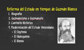 Reformas del Estado durante el Guzmanato