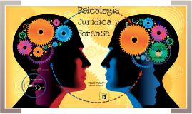 PSICOLOGIA JURIDICA _RELACION DEL DERECHO Y LA PSICOLOGIA