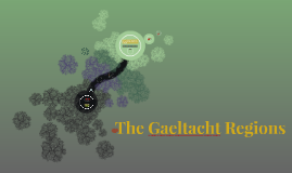 The Gaeltact Region