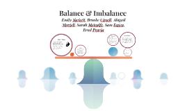 Balance & Imbalance