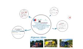 """Proyecto """"Ecomódulos sustentables para la recuperación y for"""
