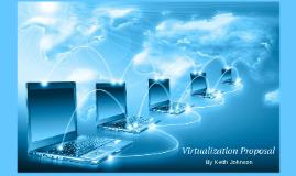Virtualization  Proposal